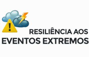 Resiliência a eventos extremos